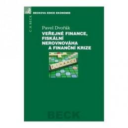 Veřejné finance, fiskální nerovnováha a finanční krize - Petr Dvořák