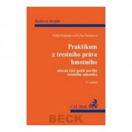 Praktikum z trestního práva hmotného obecná část podle nového trestního zákoníku - Pravoslav Polák