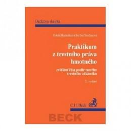 Praktikum z trestního práva hmotného. Zvláštní část podle nového Trestního zákon - Pravoslav Polák