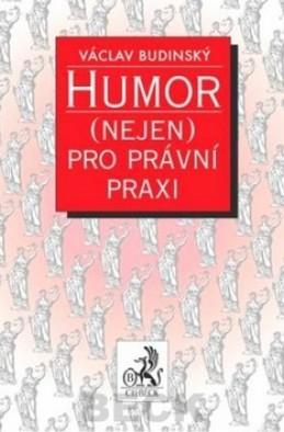 Humor (nejen) pro právní praxi - Václav Budinský