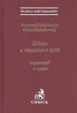 Zákon o vlastnictví bytů. Komentář, 4. vydání - Marek Novotný; Josef Fiala; Tomáš Horák