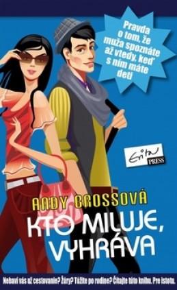 Kto miluje, vyhráva - Andy Brossová