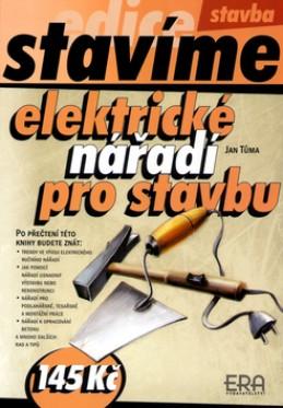 Elektrické nářadí pro stavbu - Jan Tůma
