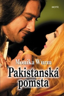 Pakistanská pomsta - Monika Wurm