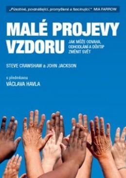 Malé projevy vzdoru - Steve Crawshaw; John Jackson