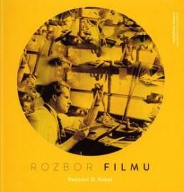 Rozbor filmu - Radomír D. Kokeš