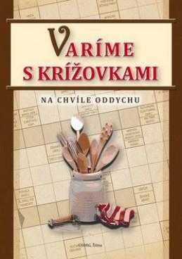 Varíme s krížovkami - Michal Horecký