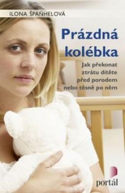 Prázdná kolébka - Ilona Špaňhelová