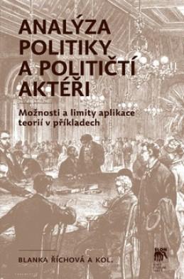 Analýza politiky a političtí aktéři - Blanka Říchová