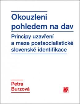 Okouzleni pohledem na dav - Petra Burzová