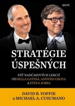 Stratégie úspešných - DAVID B. YOFFIE; MICHAEL A. CUSUMANO