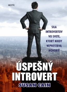 Úspešný introvert - Susan Cainová