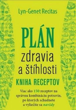 Plán zdravia a štíhlosti Kuchárska kniha - Lyn - Genet Recitas