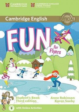 Fun for Flyers Student's Book - Anne Robinson; Karen Saxby