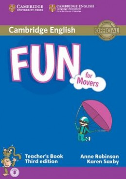 Fun for Movers Teacher's Book - Anne Robinson; Karen Saxby
