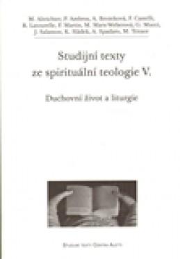 Studijní texty ze spirituální teologie V. - kol.
