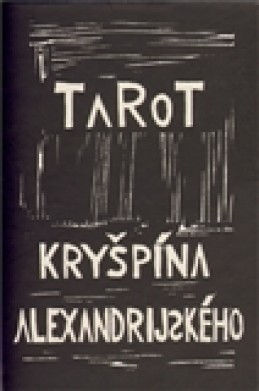 Tarot Kryšpína alexandrijského - Rudolf Rousek