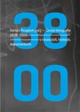Česká fotografie 1938-2000 - Tomáš Pospěch