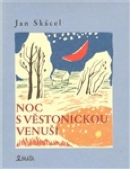 Noc s Věstonickou venuší - Jan Skácel