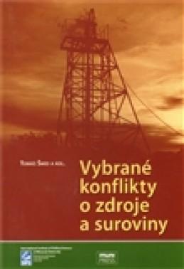 Vybrané konflikty o zdroje a suroviny - Tomáš Šmíd