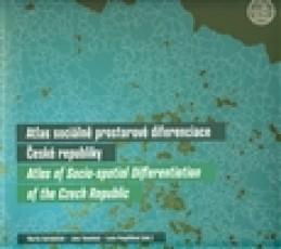 Atlas sociálně prostorové diferenciace České republiky - Jana Temelová