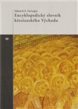 Encyklopedický slovník křesťanského Východu - Edward Farrugia