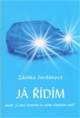 Já řídím - Zdeňka Jordánová