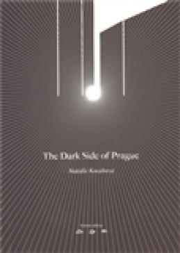 The Dark Side of Prague - Natálie Kocábová