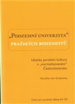 Podzemní univerzita pražských bohemistů. - Karolina von Graevenitz