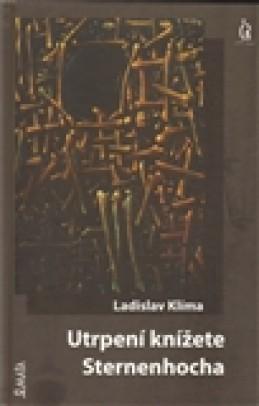 Utrpení knížete Sternenhocha - Ladislav Klíma