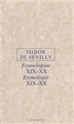 Etymologie XIX-XX - Isidor ze Sevilly