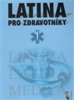 Latina pro zdravotníky - Jan Bydžovský