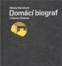 Domácí biograf / Home Cinema - Milada Marešová