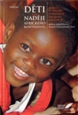 Děti - naděje afrického kontinentu - Miloš Velemínský