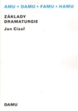 Základy dramaturgie - Jan Císař