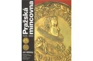 Pražská mincovna 1526 - 1856