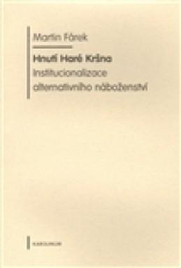Hnutí Haré Kršna. - Martin Fárek