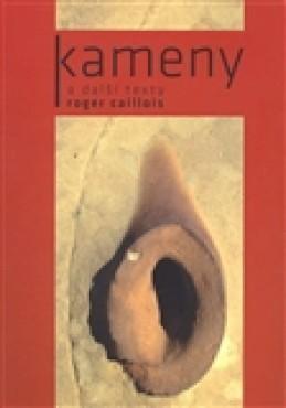 Kameny a další texty - Roger Caillois