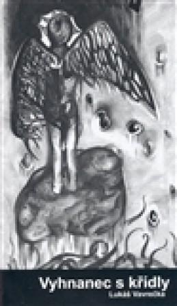 Vyhnanec s křídly - Lukáš Vavrečka