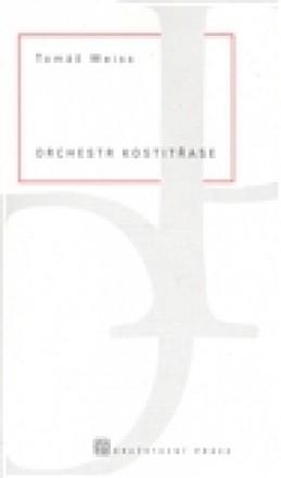 Orchestr kostitřase - Tomáš Weiss