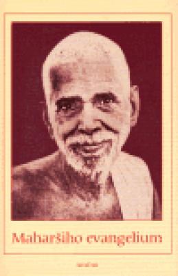Maharšiho evangelium - Šrí Ramana Maharši