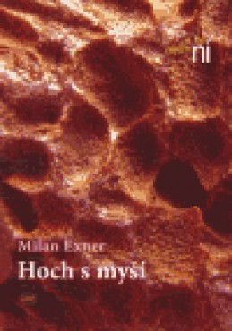 Hoch s myší - Milan Exner