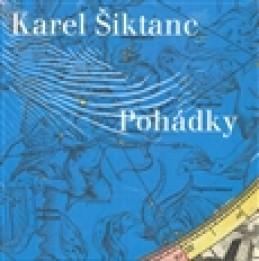 Pohádky - Karel Šiktanc