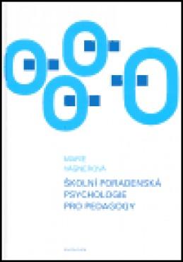 Školní poradenská psychologie pro pedagogy - Marie Vágnerová