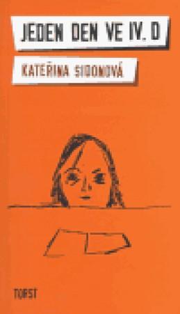 Jeden den ve IV.D - Kateřina Sidonová