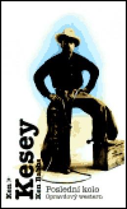 Poslední kolo - Ken Kesey