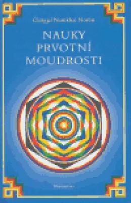 Nauky prvotní moudrosti - Čhögjal Namkhai Norbu