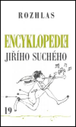 Encyklopedie Jiřího Suchého, svazek 19 - Rozhlas - Jiří Suchý