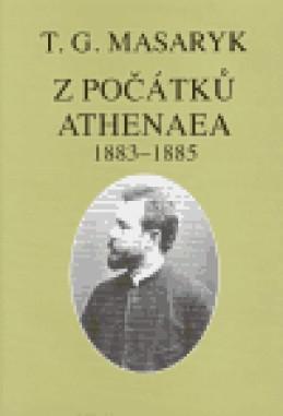 Z počátků Athenaea - Tomáš Garrigue Masaryk
