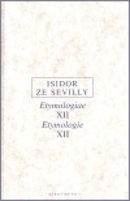 Etymologie XII - Isidor ze Sevilly
